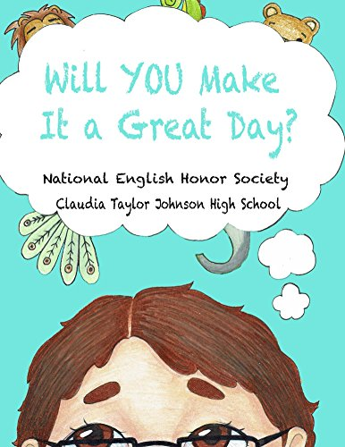 Will YOU Make It a Great Day?: The Choice is Yours (English Edition)