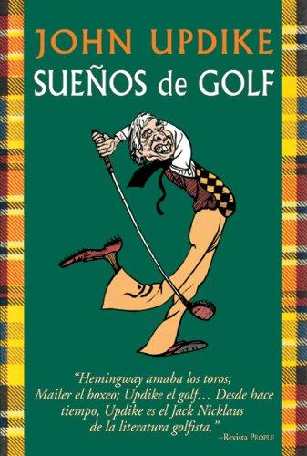 Suenos de Golf por John Updike