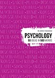 Psychology: 50 ideas in 500 words (50 Theories in 500 Words)