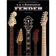 La légende Fender : Guitares électriques