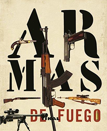 Armas De Fuego (Enc. Universal) (Enciclopedia Universal) por Chris (dir.) McNab