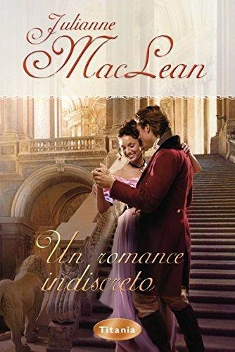 Libro parecido a : Un romance indiscreto (Titania época) de Julianne MacLean