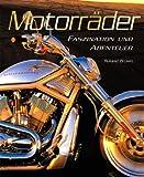 Motorräder. Faszination und Abenteuer