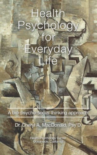 Health Psychology for Everyday Life: A bio-psycho-social thinking process