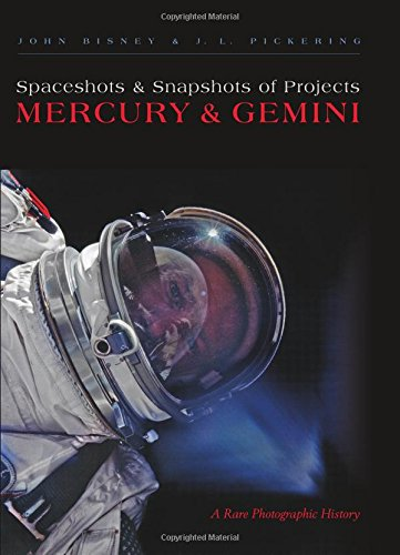 Spaceshots & Snapshots of Projects Mercury & Gemini: A Rare Photographic History