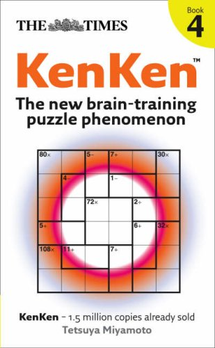 The Times KenKen Book 4: The New Brain-training Puzzle Phenomenon: Bk. 4