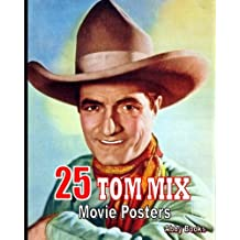 25 Tom Mix Movie Posters