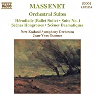 Massenet: Orchestral Suites Nos. 1- 3 / Herodiade