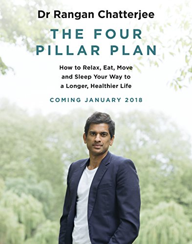 Preisvergleich Produktbild The 4 Pillar Plan: How to Relax, Eat, Move and Sleep Your Way to a Longer, Healthier Life