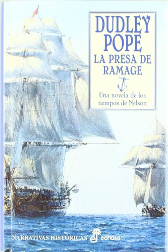La presa de Ramage por Dudley Pope