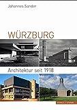 Würzburg: Architektur seit 1918 - Johannes Sander