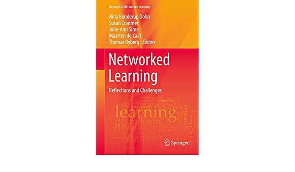 Networked Learning: Reflections and Challenges (Research in