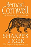 Sharpe's Tiger: The Siege of Seringapatam, 1799 (The Sharpe Series, Book 1) by Bernard Cornwell