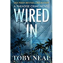 Wired In (Paradise Crime Book 1) (English Edition)