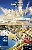 Nápoles, Pompeya y la Costa Amalfitana 3: 1 (Guías de País Lonely Planet)