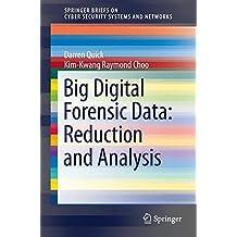Big Digital Forensic Data: Data Reduction Framework and Selective Imaging