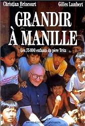 Grandir à Manille : Les 75000 enfants du Père Tritz