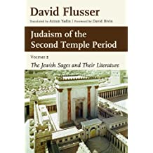 Judaism of the Second Temple Period: Sages and Literature v. 2