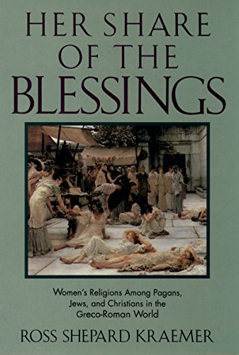 Her share of the blessings womens religions among pagans jews her share of the blessings womens religions among pagans jews and christians in fandeluxe Gallery