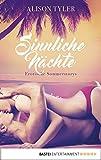 Sinnliche Nächte: Erotische Sommerstorys (German Edition)
