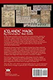 Front cover for the book Icelandic Magic - Aims, Tools and Techniques of the Icelandic Sorcerers by Christopher Alan Smith