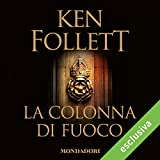La colonna di fuoco: Kingsbridge 3