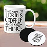 That's What I Do I Drink Coffee & I Know Things Ceramic Coffee Mug Coaster Gift Set A Beautiful Best Gift Idea