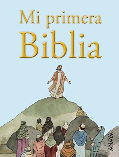 Mi primera Biblia (Literatura Infantil (6-11 Años) - Libros-Regalo) por Vicente Muñoz Puelles