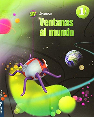 Ciencias de la naturaleza 1º Primaria (Cuadrícula)+Ventanas al mundo (Superpixépolis) - 9788426393005