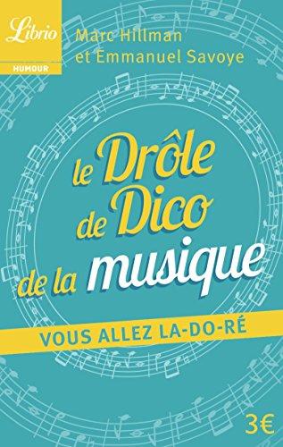 Le Drole De Dico De La Musique