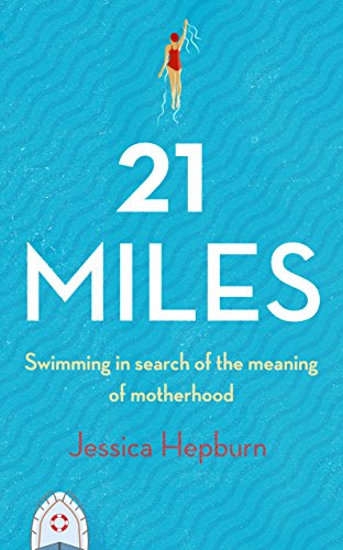21 Miles (English Edition) por Jessica Hepburn