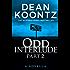 Odd Interlude Part Two
