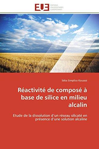 Réactivité de composé à base de silice en milieu alcalin par Séka Simplice Kouassi