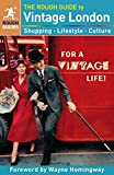 The Rough Guide to Vintage London (Rough Guides)