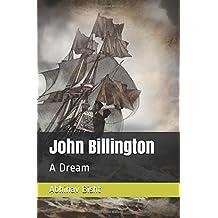 John Billington: A Dream
