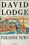 Paradise News - A Novel - David Lodge