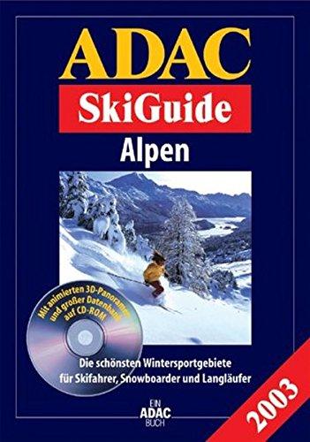 Skiguide Alpen (en allemand), édition 2003 (1 livre + 1 CD-Rom) par  Guide ADAC