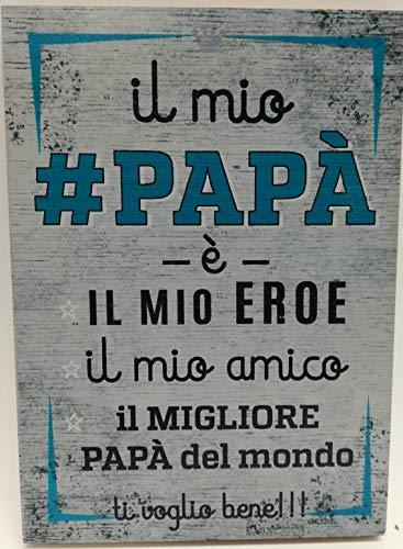 Festa del papa' targa da parete in legno con dedica mis. 21x15cm. - modelli assortiti