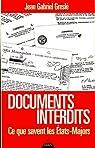 Documents interdits : Ce que savent les États-Majors par Greslé