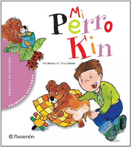 Mi perro Kin / My dog Kin por Pilar Ramos, Maria Teresa Ramos
