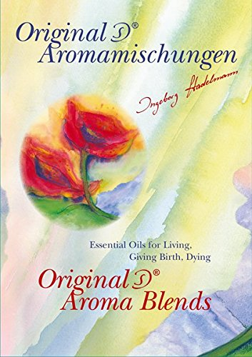 Original IS Aroma Blends: Essential Oils for Living, Giving Birth, Dying