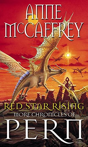 Red Star Rising: More Chronicles Of Pern (The Dragon Books Book 14) (English Edition)