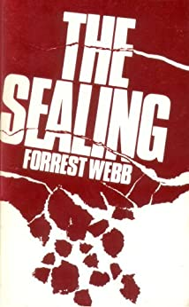 The Sealing by [Forrest Webb]