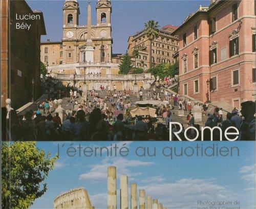 Rome, l'Eternité au Quotidien