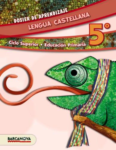 Lengua castellana 5º cs dosier de aprendizaje (ed 2014) (materials educatius - cicle superior - llengua castellana)