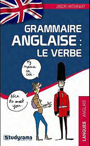 Grammaire anglaise : le verbe