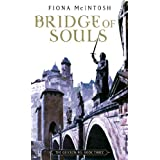 Bridge Of Souls: The Quickening: Book Three