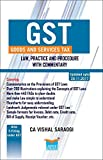 Goods And Services Tax Laws Practice & Procedure with Commentary