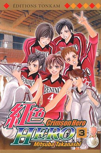 Crimson Hero Vol.3 par TAKANASHI Mitsuba