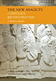The New Analects: Confucius Reconstructed, a Modern Reader by Confucius